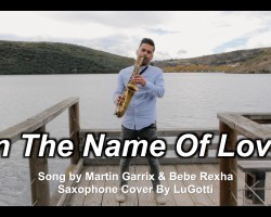 "Turn up the volume and enjoy!  New cover of Martin Garrix & Bebe Rexha´s song ""In The Name Of Love"" Music arrangement and production in this cover by LuGotti Share if you like it!"
