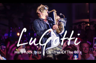 Freed From Desire – Hard Rock Ibiza – Children Of The 80´s (LuGotti Sax)